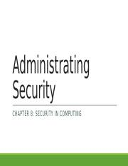 Chapter 8- Administrating Security