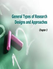 BACS2042 Chp3 General Types of Research Designs n Approaches Student.pdf