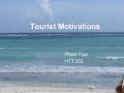 Week Four Tourist Motivations