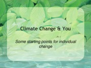 Climate Change & You