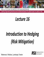 Lecture 16dm  Intro to Hedging.pdf