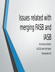 Issues related with merging FASB and IASB.pptx