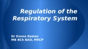 Regulation of the Respiratory System (1)