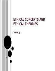 Topic 3_Ethical concepts and ethical theories