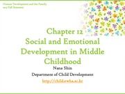 Chapter12. Social and Emotional Development in Middle Childhood Part I (cyber)