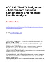 ACC 499 WeeK 3 Assignment 1  Amazon.com Business Combinations and Financial Results Analysis.doc