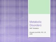 Metabolic Disorders Metabolic ppt Updated 7_2011