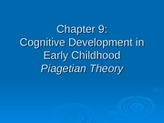 Chapter 9-Cognitive Development Early Childhood