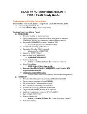 B LAW 497A - Entertainment Law - FINAL EXAM Study Guide.docx