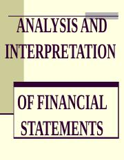 ANALYSIS AND INTERPRETATION OF FINANCIAL STATEMENTS.ppt