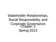 Stakeholder Relationships, Social Responsibility, and Corporate 1