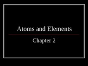 Chap._2-Atoms_and_Elements