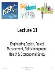 Lecture 11 Design and Project Management, Risk Management, and Health and Occupational Safety