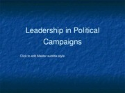 Leadership in Political Campaigns