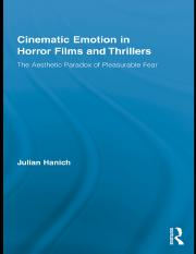 Julian Hanich Cinematic Emotion in Horror Films and Thrillers The Aesthetic Paradox of Pleasurable F