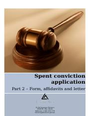 Spent conviction application - Part 2 - Form, affidavits and letter
