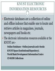 9th_Presentation-_KNUST_ELECTRONIC_INFORMATION_RESOURCES.pdf