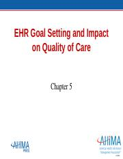 HIT 230_Ch05_EHR Goal Setting and Impact on Quality of Care