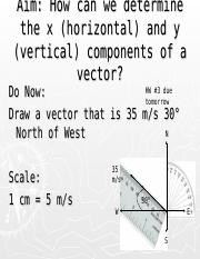 Lesson 3 - How can we determine the x (horizontal) and y (vertical) components of a vector-5.ppt