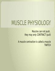 MUSCLE PHYSIOLOGY 2013.pptx