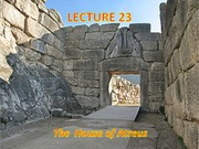 Lecture 23 - House of Atreus