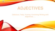 Literacy Adjectives Powerpoint