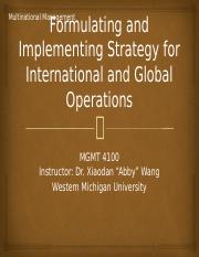 Ch6 Formulating and Implementing Strategy for International and Global Operations.pptx