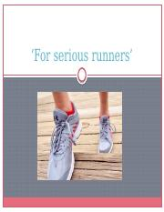 For serious runners'