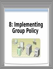 8-Implementing Group Policy