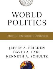 Jeffry A. Frieden, David A. Lake, Kenneth A. Schultz World Politics  Interests, Interactions, Instit