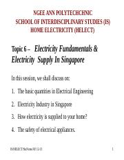 Topic 6 -- Electricity Fundamentals & Electricity Supply in Singapore .ppt
