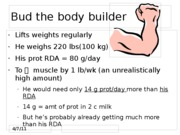 111 6-10 Bud the body builder