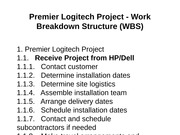 Premier Logitech Project - Work Breakdown Structure