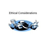 Ethical Considerations - powerpoint