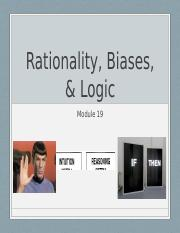 Module 19 - Rationality, Biases, _ Logic _student version_.pptx