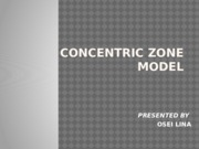 CONCENTRIC ZONE MODEL.pptx