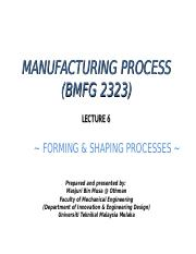 Lecture 08_Forming  Shaping Processes.ppt