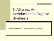8. Alkynes_An Introduction to Organic Synthesis