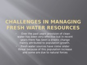 Challenges in managing fresh water resources
