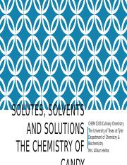 Module 9 Solvents, Solutes, and Solutions; Candy.pptx