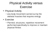 Physical Activity versus Exercise (Oct 3)