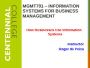 Class 2 - How Businesses Use Information Systems f15