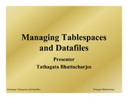 7-Managing Tablespaces and Datafiles