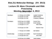 Lecture 26 More Chromatin and RNA Processing _FA 2013_ for students