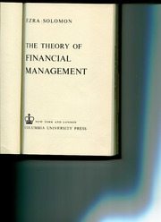 Excerpts from The Theory of Financial Management by Ezra Solomon 1963
