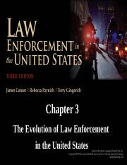 Ch. 3 The Evolution of Law Enforcement in the U.S.