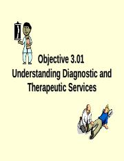 HS_II_3.01_Understand_Diagnostic_and_Therapeutic_Services.ppt
