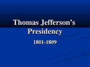 Thomas Jeffersons Presidency