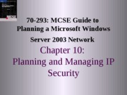 Planning A Microsoft Windows Server 2003 Network Chapter 10