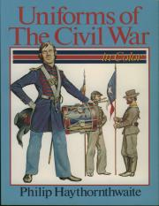 [Philip_J._Haythornthwaite]_Uniforms_of_the_Civil_(BookZZ.org).pdf
